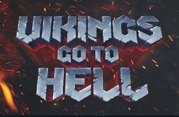 เกมสล็อตแจ็คพอตแตกง่าย Blaze to Glory with the Vikings Go to Hell